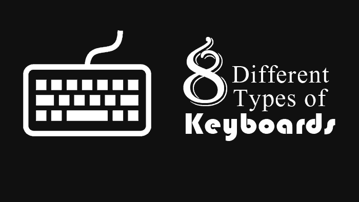 8 Different Types of Keyboards