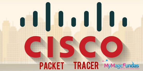 Why Networking Students Should Get Cisco Packet Tracer?